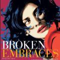 Broken Embraces - Kırık Kucaklaşmalar (2009)