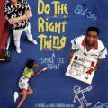 Do the Right Thing - Doğruyu Seç (1989)