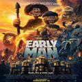 Taş Devri Firarda - Early Man (2018)