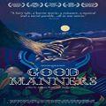 As Boas Maneiras - Good Manners (2017)