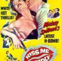 Kiss Me Deadly - Öp Beni Öldüresiye (1955)