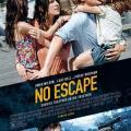 No Escape - Kaçış Yok (2015)