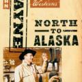 Alaska Fedaileri - North to Alaska (1960)