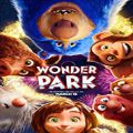 Mucizeler Park - Wonder Park (2019)